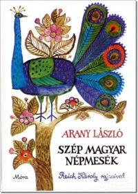 Arany László- Szép magyar népmesék