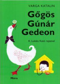 Varga Katalin-Gőgös Gúnár Gedeon