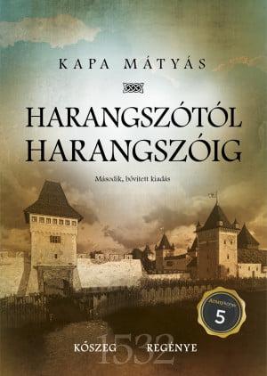 Kapa Mátyás - Harangszótól harangszóig